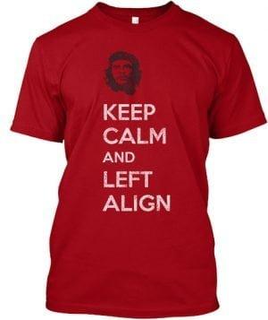 keep calm left a;ign